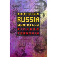 【预订】Defining Russia Musically: Historical and Hermeneutical