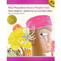Why Mosquitoes Buzz in People's Ears (Caldecott Medal Book) 《为什么蚊子老在人们耳边嗡嗡叫》(1976年 凯迪克金奖绘本 ISBN9780140549058)