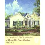 【预订】The Town and Gown Architecture of Chapel Hill, North Ca