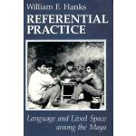 【预订】Referential Practice: Language and Lived Space Among th
