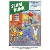 【预订】Slam Dunk: A Young Boy's Struggle with Attention Defici