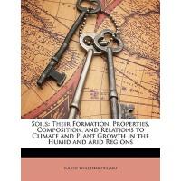 【预订】Soils: Their Formation, Properties, Composition, and Re