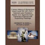 Culinary Alliance & Bartenders Union Local 703, AFL-CIO v.