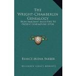 【预订】The Wright-Chamberlin Genealogy: From Emigrant Ancestor