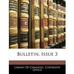 【预订】Bulletin, Issue 3 9781145671805