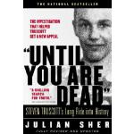 "【预订】""Until You Are Dead"": Steven Truscott's Long Ride Into"