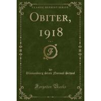【预订】Obiter, 1918, Vol. 3 (Classic Reprint)