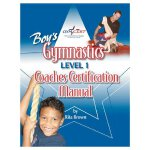 Gymnastics: Boys Level 1 Coaches Certification [ISBN: 978-0