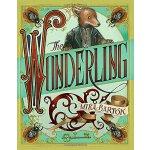 【预订】The Wonderling 9780763691219