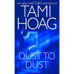 【全新正版】Dust to Dust A Novel Tami Hoag 9780553582529 Random H