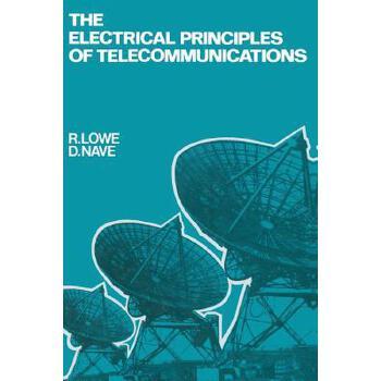 【预订】The Electrical Principles of Telecommunications 美国库房发货,通常付款后3-5周到货!