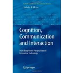 Cognition, Communication and Interaction: Transdisciplinary