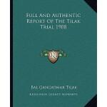 【预订】Full and Authentic Report of the Tilak Trial 1908 97811