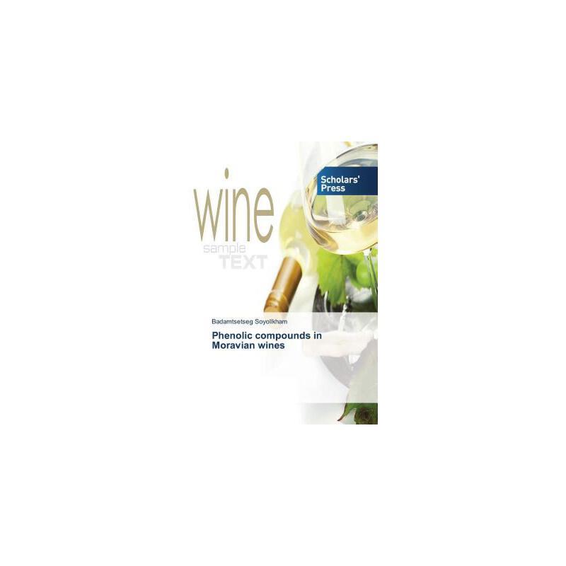 【预订】Phenolic Compounds in Moravian Wines 美国库房发货,通常付款后3-5周到货!