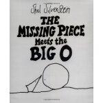 Missing Piece Meets the Big O, The 谢尔・希尔弗斯坦经典绘本:失落的一角遇见大圆满(精装) ISBN9780060256579