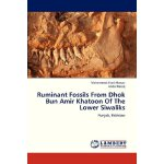 Ruminant Fossils From Dhok Bun Amir Khatoon Of The Lower Si