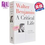 瓦尔特・本雅明:批判的一生 英文原版 Walter Benjamin: A Critical Life 人物传记