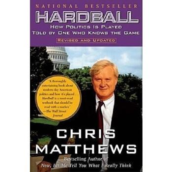 【中商原版】硬球(罗辑思维书单)英文原版 Hardball: How Politics Is Played 克里思?马修斯 著 Free Press