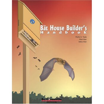 The Bat House Builder's Handbook, Completely Revised and Updated [ISBN: 978-0974237916] 美国发货无法退货,约五到八周到货