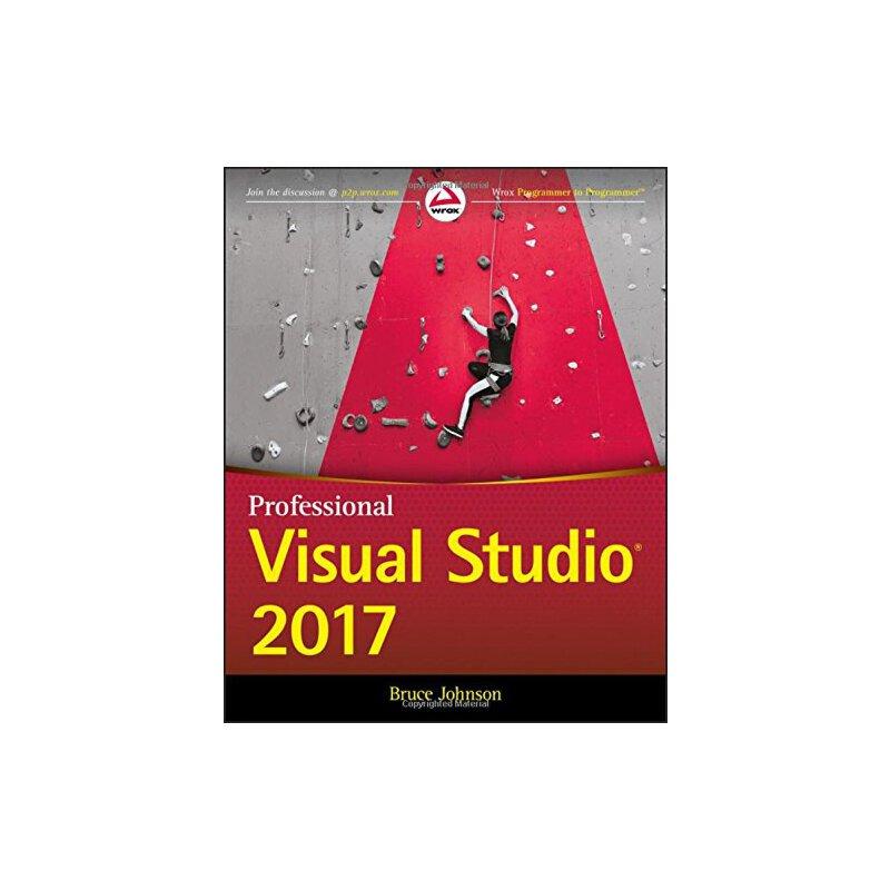 【预订】Professional Visual Studio 2017 9781119404583 美国库房发货,通常付款后3-5周到货!