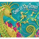 【预订】Over in the Ocean: In a Coral Reef