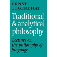 Traditional and Analytical Philosophy: Lectures on the Phil