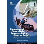 Environmental Flows in Water Resources Policies, Plans, and