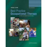 Best Practice Occupational Therapy for Children and Familie