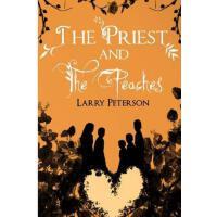 【预订】The Priest and the Peaches