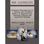 Heckethorn Manufacturing Co. v. National Labor Relations Bo
