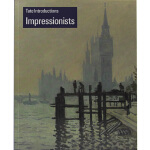 英文原版 ate Introductions Impressionists 艺术书籍