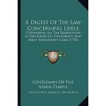 【预订】A Digest of the Law Concerning Libels: Containing All t