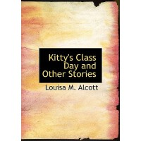 【预订】Kitty's Class Day and Other Stories 9780554217611