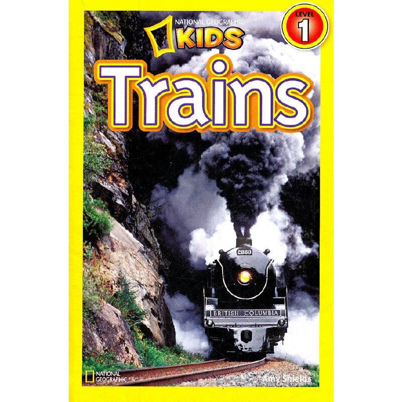 National Geographic Readers, Level 1: Trains 美国《国家地理》杂志-儿童科普分级阅读,第1级:火车 ISBN 9781426307775