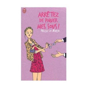 Arretez de piquer mes sous ISBN:9782290305843