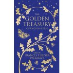 The Golden Treasury: The Best of Classic English Verse