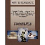 Pollack (Shelby Louis) v. U.S. U.S. Supreme Court Tran*****