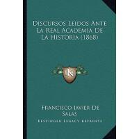 【预订】Discursos Leidos Ante La Real Academia de La Historia (