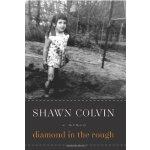 Diamond in the Rough: A Memoir [ISBN: 978-0061759598]