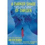 【预订】A Darker Shade of Sweden