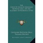 【预订】The Circe of Signior Giovanni Battista Gelli, of the Ac