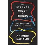 【现货】英文原版 事物的奇怪秩序:生活、感受与文化的形成 The Strange Order of Things 知名
