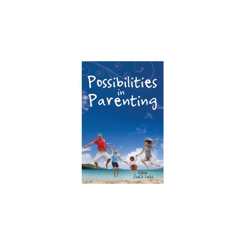 【预订】Possibilities in Parenting 美国库房发货,通常付款后3-5周到货!