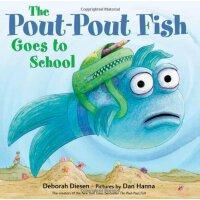 【预订】The Pout-Pout Fish Goes to School