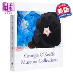 乔治亚・欧姬芙博物馆收藏集 英文原版 Georgia O'Keeffe Museum Collections
