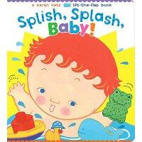 Splish, Splash, Baby! Karen Katz系列纸板翻翻书 洗澡澡