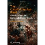 The Cosmic-Chemical Bond: Chemistry from the Big Bang to Pl