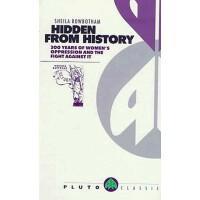 【预订】Hidden from History: 300 Years of Women's Oppression and