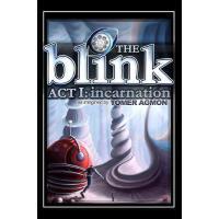 【预订】The Blink: Incarnation: Dreams and Illusions: ACT I