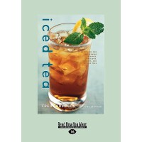 【预订】Iced Tea: 50 Recipes for Refreshing Tisanes, Infusions,
